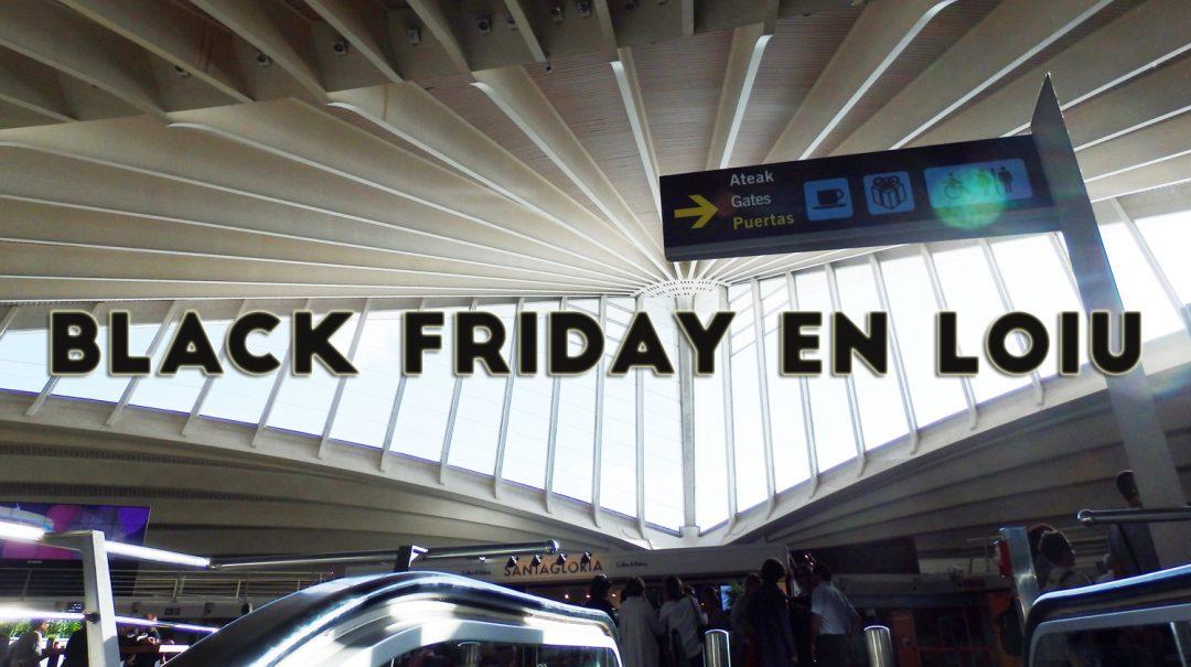 Black Friday en el Aeropuerto de Bilbao